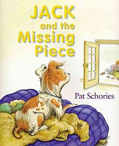 Jack and the Missing Piece PDF