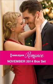 Harlequin Romance November 2014 Box Set: The Twelve Dates of Christmas\At the Chateau for Christmas\A Very Special Holiday Gift\A New Year Marriage Proposal