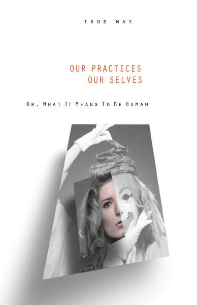 Our Practices, Our Selves Pdf Book