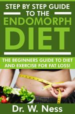 Step By Step Guide To The Endomorph Diet