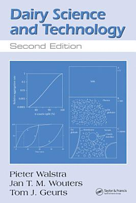 Dairy Science and Technology, Second Edition