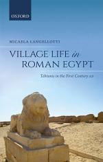 Village Life in Roman Egypt