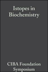 Isotopes in Biochemistry
