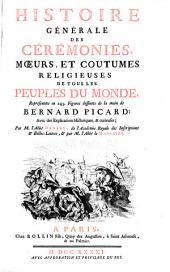 Histoire générale des cérémonies, moeurs et coutumes religieuses de tous les peuples du monde: Volume4