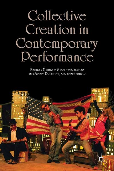 Collective Creation in Contemporary Performance PDF