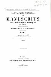 Catalogue général des manuscrits des bibliothèques publiques de France: Volume38