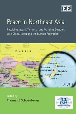Peace in Northeast Asia PDF