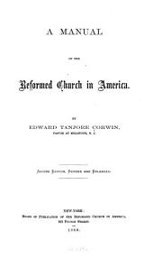 A Manual of the Reformed Church in America