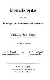 Vorlesungen der lateinische Sprachwissenschaft ...: - Lateinische Syntax nach den Vorlesungen u ber lateinische Sprachwissenschaft.- 1888