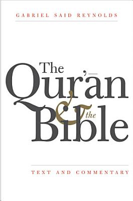 The Qur an and the Bible