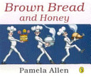 Brown Bread And Honey Book PDF