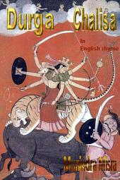 Durga Chalisa In English Rhyme: Chants of Hindu Gods & Goddesses