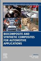 Biocomposite and Synthetic Composites for Automotive Applications PDF