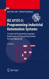 IEC 61131-3: Programming Industrial Automation Systems: Concepts and Programming Languages, Requirements for Programming Systems, Decision-Making Aids, Edition 2
