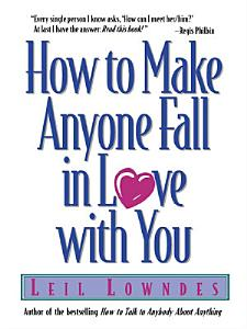 How to Make Anyone Fall in Love with You Book
