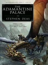 The Adamantine Palace: The Memory of Flames