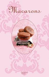 Macarons: So chic