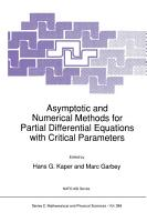 Asymptotic and Numerical Methods for Partial Differential Equations with Critical Parameters PDF