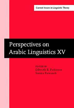 Perspectives on Arabic Linguistics XV PDF