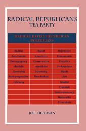 Radical Republicans: Tea Party