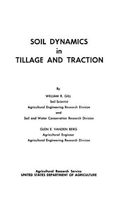 Soil Dynamics in Tillage and Traction