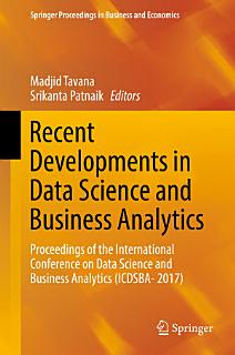Recent Developments in Data Science and Business Analytics Book
