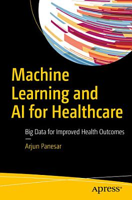 Machine Learning and AI for Healthcare
