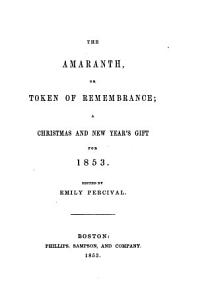 The Amaranth  Or  Token of Remembrance