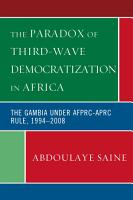 The Paradox of Third Wave Democratization in Africa PDF