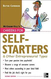 Careers for Self-Starters & Other Entrepreneurial Types