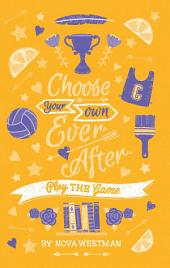 Choose Your Own Ever After: Play the Game