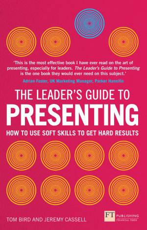 The Leader s Guide to Presenting