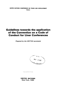 Guidelines Towards the Application of the Convention on a Code of Conduct for Liner Conferences