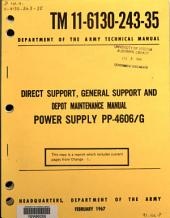 Direct Support, General Support, and Depot Maintenance Manual: Power Supply PP-4606/G.