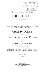 The Jubilee; Celebration of the Lodges Under the Jurisdiction of the Grand Lodge
