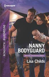 Nanny Bodyguard: A Thrilling Romantic Suspense
