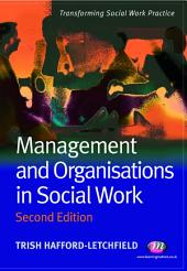 Management and Organisations in Social Work: Edition 2