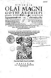 Historia de gentibus septentrionalibus earumque diversis statibus, conditionibus, moribus... necnon universis pene animalibus in Septentrione degentibus, eorumque natura... auctore Olao Magno