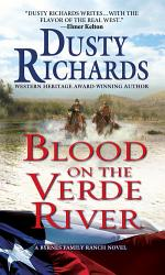 Blood On The Verde River A Byrnes Family Ranch Western Book PDF