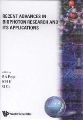 Recent Advances In Biophoton Research And Its Applications