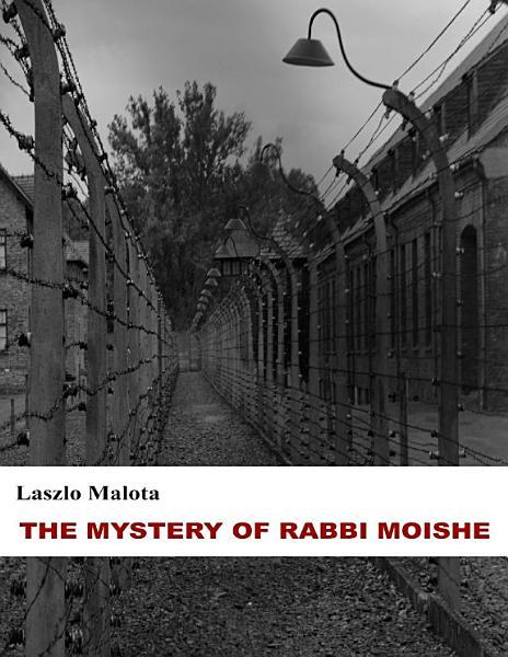 The Mystery of Rabbi Moishe  Short Story