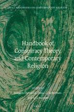 Handbook of Conspiracy Theory and Contemporary Religion