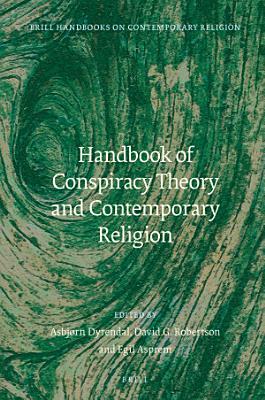 Handbook of Conspiracy Theory and Contemporary Religion