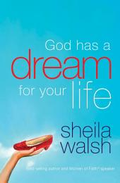 God Has a Dream for Your Life
