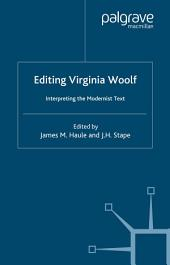 Virginia Woolf: Interpreting the Modernist Text