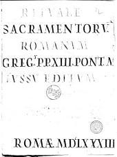 Rituale sacramentorum Romanum Gregorii papae XIII pont. max. iussu editum