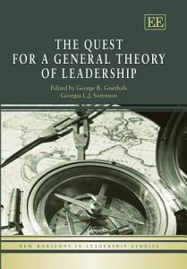 The Quest for a General Theory of Leadership Book