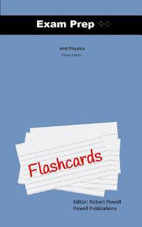 Exam Prep Flash Cards for Holt Physics Book