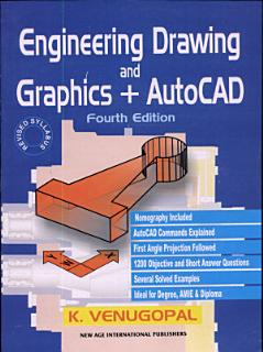 Engineering Drawing And Graphics   Autocad Book