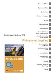 Neuseeland: Wellington und Umgebung: Ein Kapitel aus dem Stefan Loose Reiseführer Neuseeland, Ausgabe 6